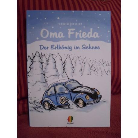 Oma Frieda - Der Erlkönig im Schnee