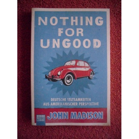 Nothing for ungood