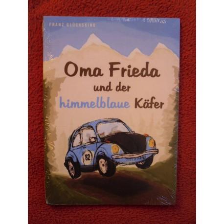 Oma Frieda und der himmelblaue Käfer